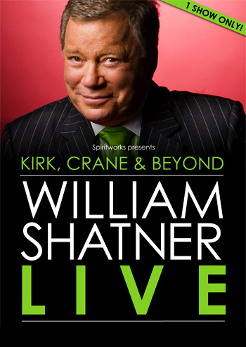 Kirk, Crane & Beyond: William Shatner Live